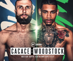 Lyon Woodstock wants Anthony Cacace to engage in a Hagler-Hearns shootout 'The Lion' from Leicester belast hardest hitter puncher says carl frampton who wins and why predictions british title frank warren bt sport what time start