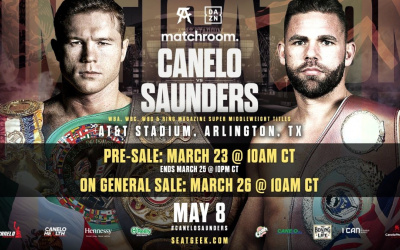 Canelo Alvarez and Billy Joe Saunders - Over 20,000 tickets sold on day one where to buy how much price links seats stadium
