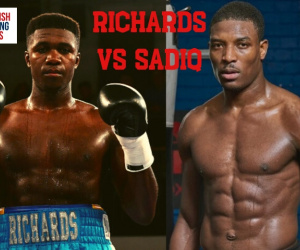 Lerrone Richards vs Umar Sadiq fight preview who wins predictions betting odds stats tale of the tape bt sport what time date when