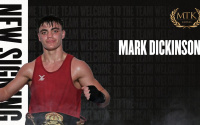 MTK Global signs eight-time National Champion and Team GB star Mark Dickinson amateur record career pro boxrec medals olympics games commonwealths world tournaments where from how old trainer manager